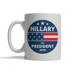 Hillary Clinton for President Mug - Front