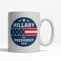 Hillary Clinton for President Mug - Back