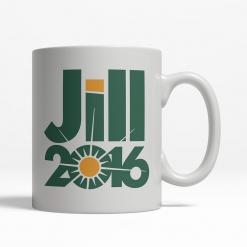 Jill Stein 2016 Mug - Back