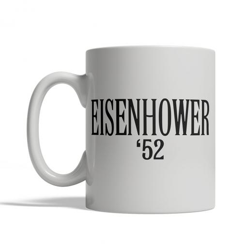 Eisenhower '52 Mug