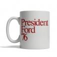 President Ford '76 Mug