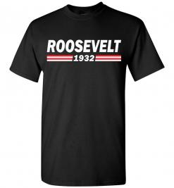 Roosevelt 1932 T-Shirt