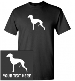 Italian Greyhound Custom T-Shirt