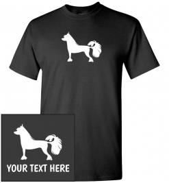 Chinese Crested Dog Custom T-Shirt