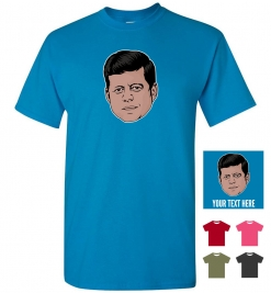 JFK Personalized (or not) T-Shirt
