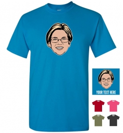 Elizabeth Warren Personalized (or not) T-Shirt