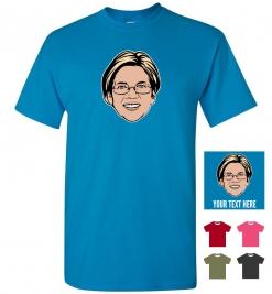 Elizabeth Warren Personalized (or not) T-Shirt