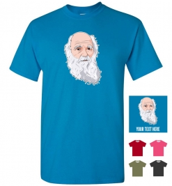 Charles Darwin Personalized (or not) T-Shirt