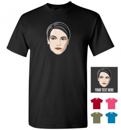 Alexandria Ocasio-Cortez Personalized (or not) T-Shirt